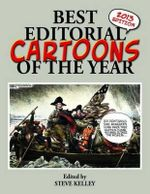 Best Editorial Cartoons of the Year 2013 : 2013 Edition
