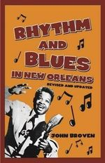 Rhythm and Blues in New Orleans - John Broven