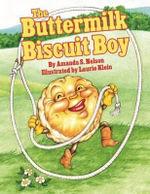 The Buttermilk Biscuit Boy - Amanda Nelson