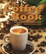 The Coffee Book - Dawn Campbell