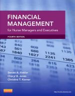 Financial Management for Nurse Managers and Executives - Steven A. Finkler