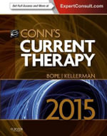 Conn's Current Therapy 2015 : Expert Consult 1e - Edward T. Bope