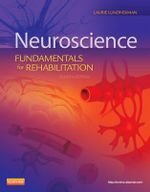 Neuroscience : Fundamentals for Rehabilitation - Laurie Lundy-Ekman