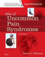 Atlas of Uncommon Pain Syndromes : Junior Drug Awareness - Steven D. Waldman