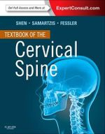 Textbook of the Cervical Spine - Francis H. Shen
