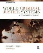 World Criminal Justice Systems : A Comparative Survey - Richard J. Terrill