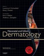 Neonatal and Infant Dermatology - Lawrence F. Eichenfield