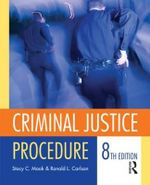 Criminal Justice Procedure : Issues, Strategies, and Programs - Ronald L. Carlson