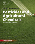 Sittig's Handbook of Pesticides and Agricultural Chemicals - Richard P. Pohanish