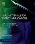 Nanomaterials for Energy : Generation, Harvesting, Transmission and Storage - Sivaram Arepalli