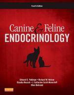 Canine and Feline Endocrinology - Edward C. Feldman