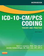 Workbook for ICD-10-CM/PCS Coding : Theory and Practice 2013 - Karla R. Lovaasen
