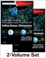 Mandell, Douglas, and Bennett's Principles and Practice of Infectious Diseases - 2 Volume Set : Expert Consult Premium Edition - John E. Bennett