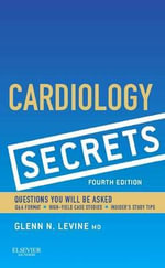 Cardiology Secrets : Ten Life Lessons for Women in Second Adulthood - Glenn N. Levine