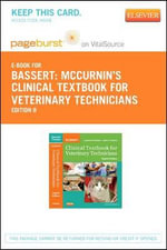 McCurnin's Clinical Textbook for Veterinary Technicians - Pageburst E-Book on Vitalsource (Retail Access Card) - Joanna M Bassert