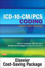 ICD-10-CM/PCs Coding : Theory and Practice - Pageburst E-Book on Vitalsource (Retail Access Card) - Karla R Lovaasen