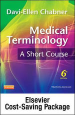 Medical Terminology Online for Medical Terminology : A Short Course (User Guide, Access Code and Pageburst Retail Card Package) - Davi-Ellen Chabner
