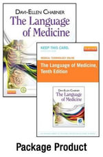 Medical Terminology Online for the Language of Medicine (User Guide, Access Code and Textbook Package) - Davi-Ellen Chabner