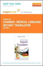 Medical Language Instant Translator - Pageburst Retail Card (User Guide and Access Code) - Davi-Ellen Chabner