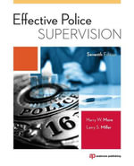 Effective Police Supervision - Harry W. More