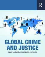 Global Crime and Justice - John Fuller