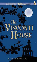 The Visconti House : Library Edition - Elsbeth Edgar