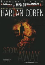 Seconds Away : A Mickey Bolitar Novel - Harlan Coben