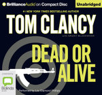 Dead or Alive : A Jack Ryan Novel - Tom Clancy