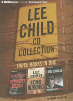 Lee Child CD Collection 2 : Running Blind, Echo Burning, Without Fail - Lee Child