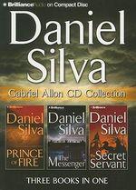 Daniel Silva Gabriel Allon CD Collection : Prince of Fire, the Messenger, the Secret Servant - Daniel Silva