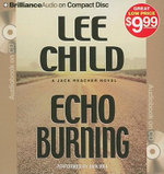 Echo Burning : Jack Reacher Novels (Audio) - Lee Child