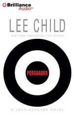Persuader : Jack Reacher Novels (Audio) - Lee Child