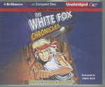 The White Fox Chronicles - Gary Paulsen