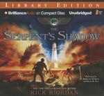 The Serpent's Shadow : Kane Chronicles (Audio) - Rick Riordan