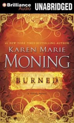 Burned : Fever: Dani O'Malley - Karen Marie Moning