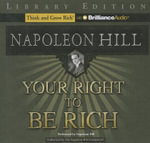 Your Right to Be Rich : Library Edition - Napoleon Hill