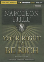 Your Right to Be Rich - Napoleon Hill