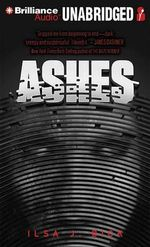 Ashes : Library Edition - Ilsa J Bick
