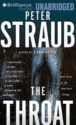 The Throat : Blue Rose Trilogy - Peter Straub