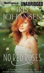 No Red Roses - Iris Johansen