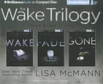 The Wake Trilogy : Wake/Fade/Gone - Lisa McMann