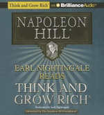 Earl Nightingale Reads Think and Grow Rich : Think and Grow Rich (Audio) - Napoleon Hill