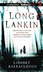 Long Lankin : Candlewick on Brilliance Audio - Lindsey Barraclough