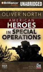 American Heroes : In Special Operations - Oliver North