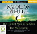 The Richest Man in Babylon & The Magic Story - Napoleon Hill
