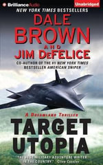 Target Utopia : Dale Brown's Dreamland - Dale Brown