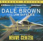 Nerve Center : A Dreamland Thriller - Dale Brown