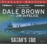 Satan's Tail : Dreamland Thrillers (Audio) - Dale Brown