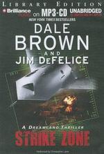 Strike Zone : Dreamland Thrillers (Audio) - Dale Brown