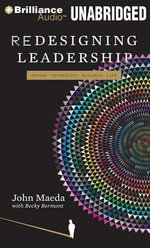 Redesigning Leadership : Design, Technology, Business, Life - John Maeda